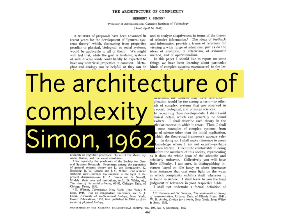 The architecture of complexity Simon, 1962