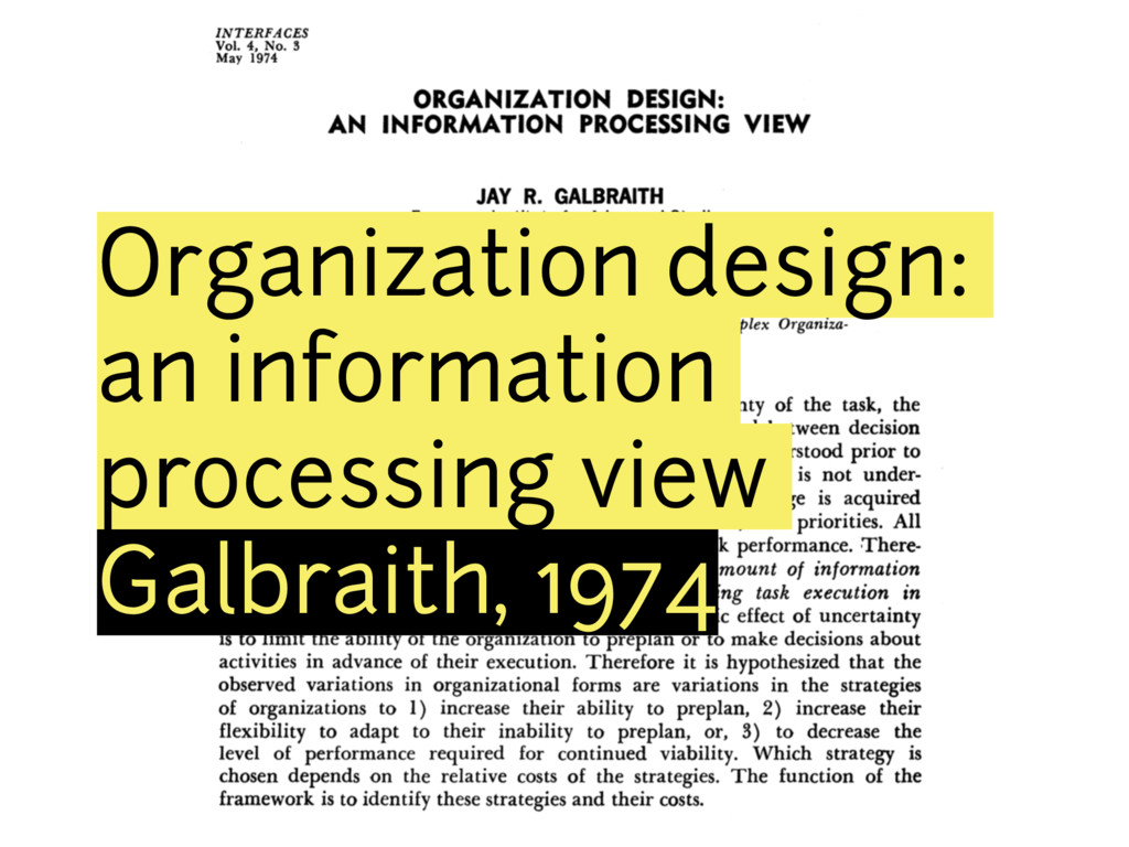 Organization design: an information processing ...