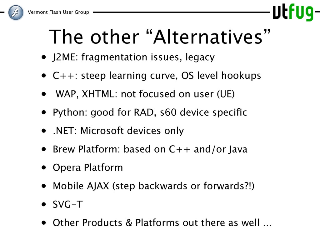 """Vermont Flash User Group The other """"Alternative..."""