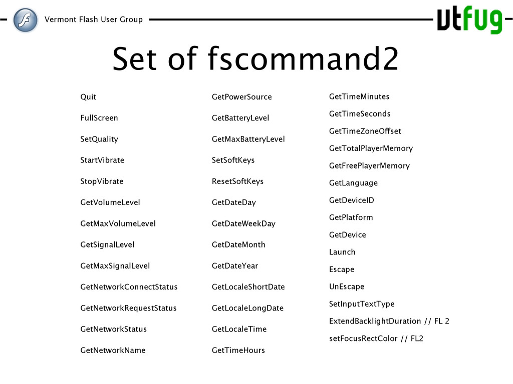 Vermont Flash User Group Set of fscommand2 GetP...