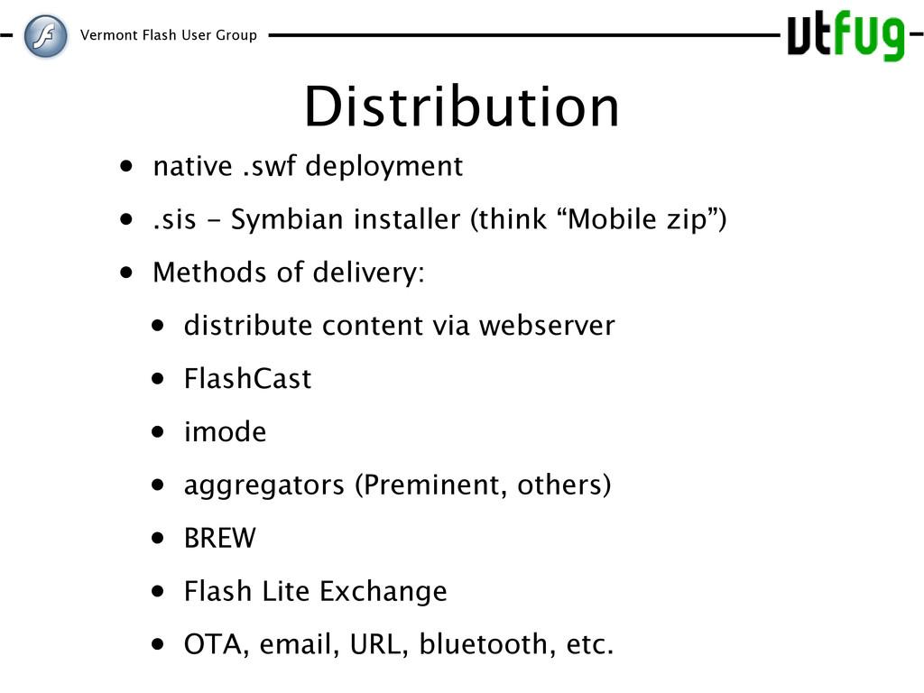 Vermont Flash User Group Distribution • native ...