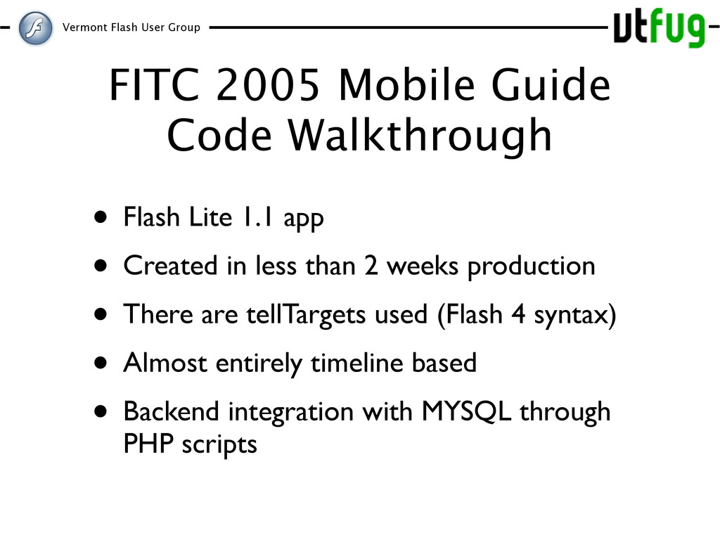 Vermont Flash User Group FITC 2005 Mobile Guide...