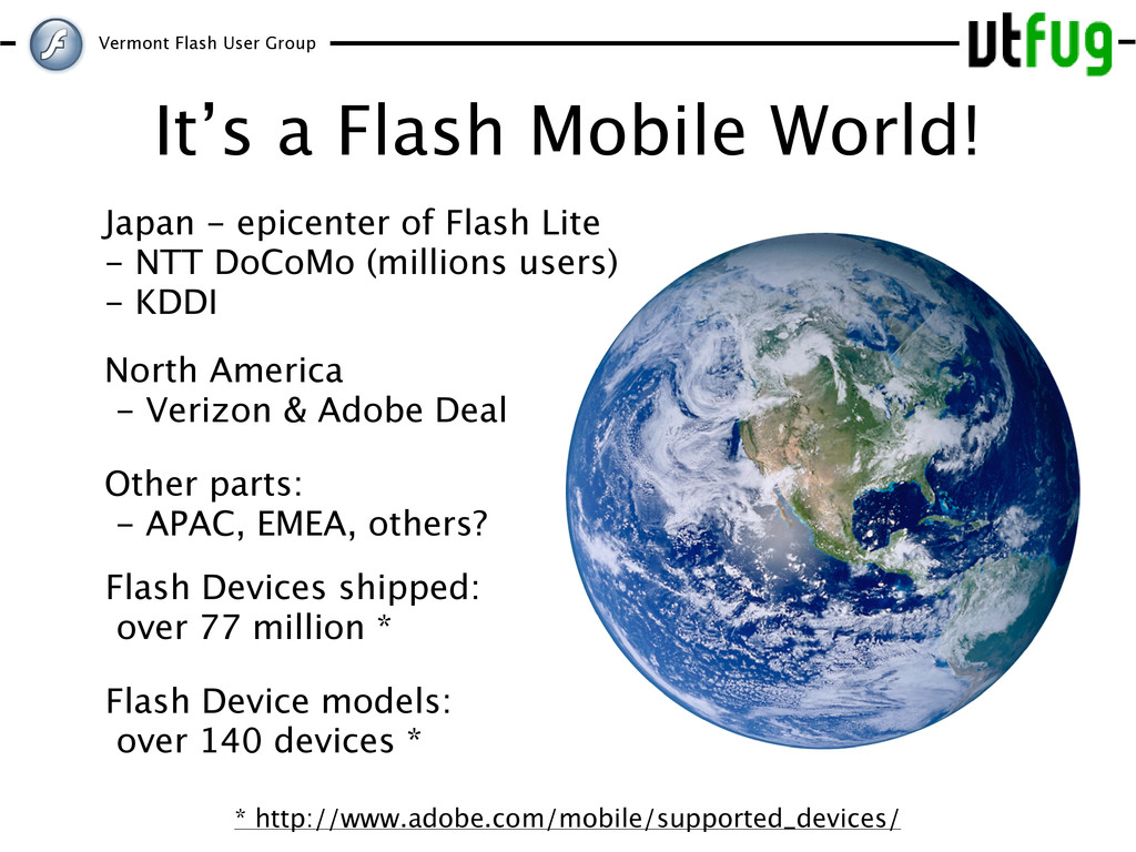 Vermont Flash User Group It's a Flash Mobile Wo...