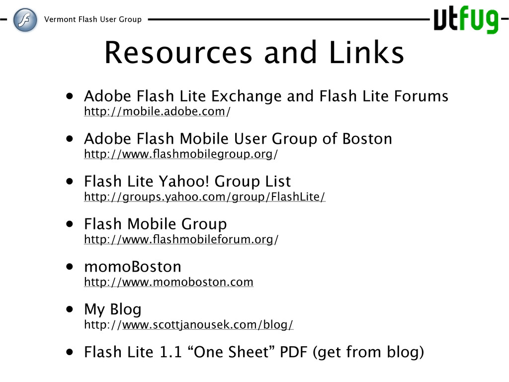 Vermont Flash User Group Resources and Links • ...