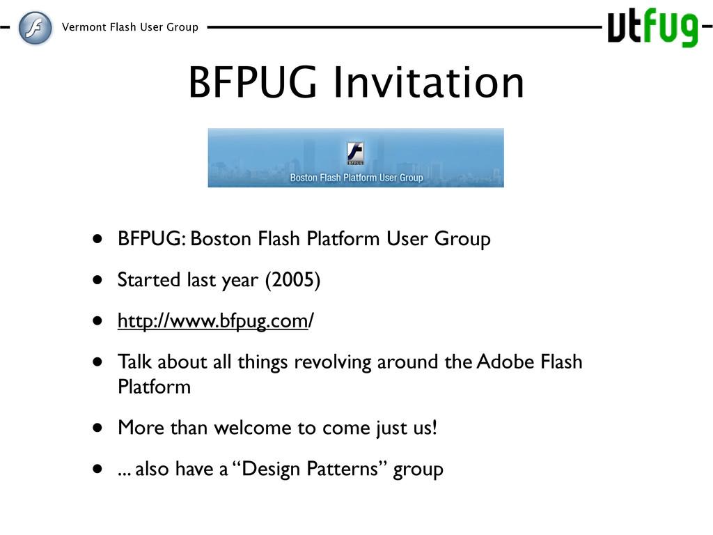 Vermont Flash User Group BFPUG Invitation • BFP...