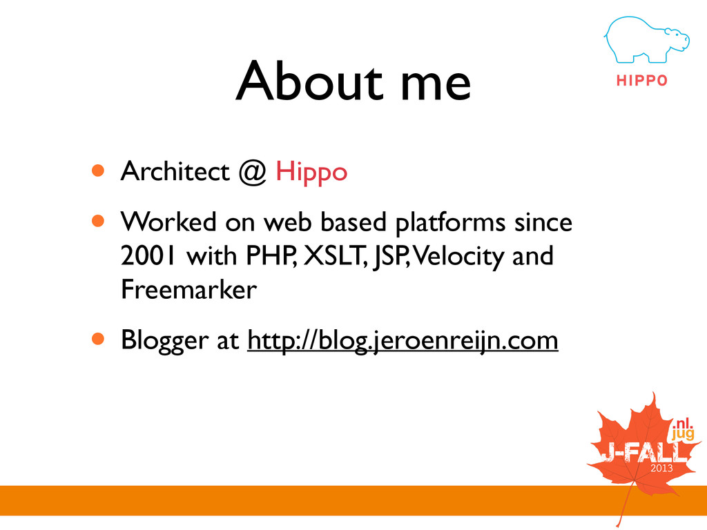 About me • Architect @ Hippo  • Worked on web...