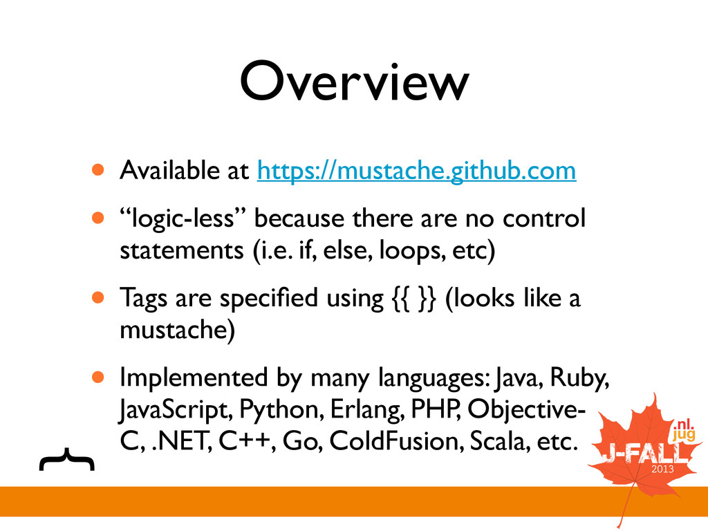 Overview • Available at https://mustache.github...