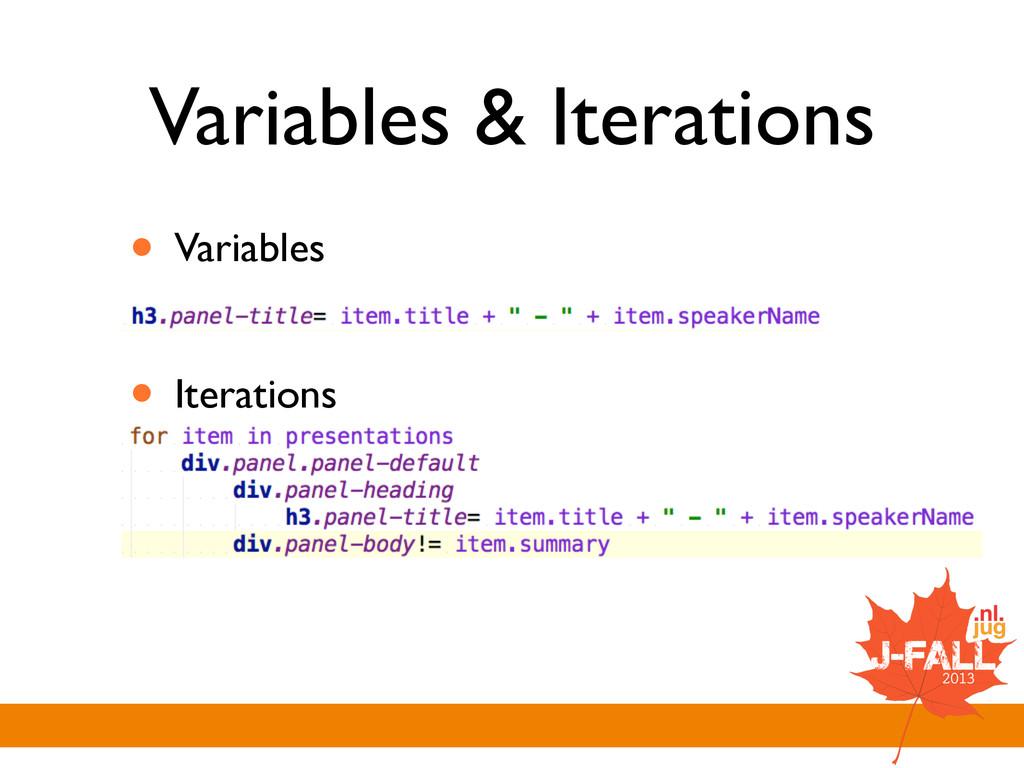 Variables & Iterations • Variables  ! • Itera...