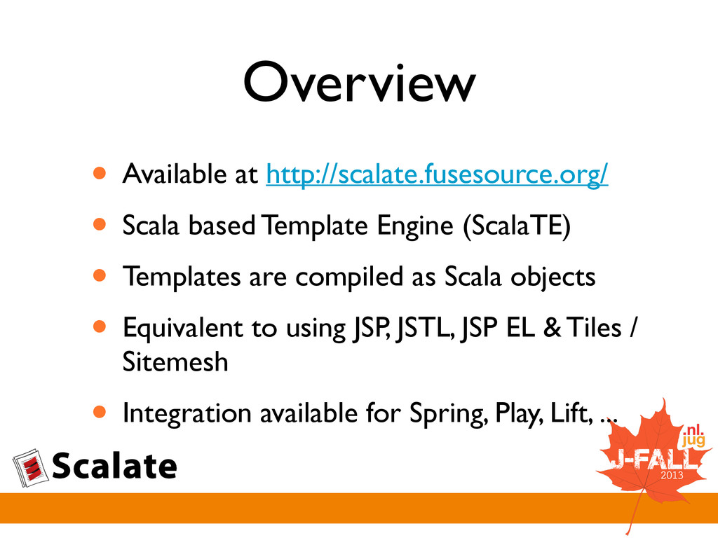 Overview • Available at http://scalate.fusesour...
