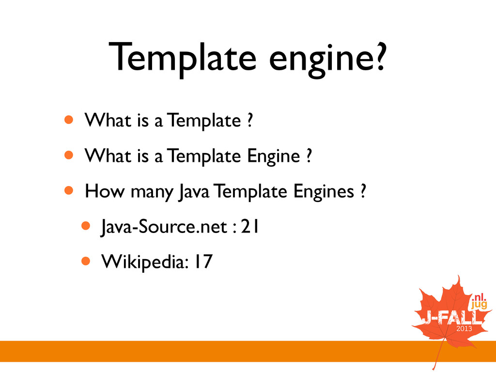 Template engine? • What is a Template ?  • Wh...