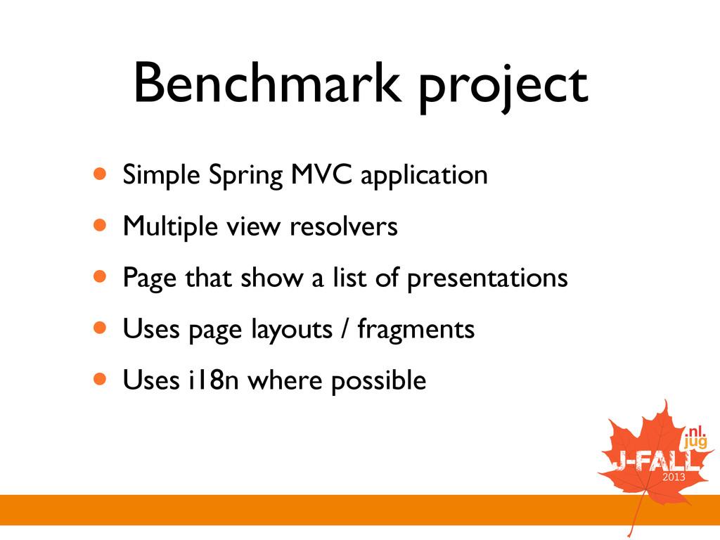 Benchmark project • Simple Spring MVC applicati...