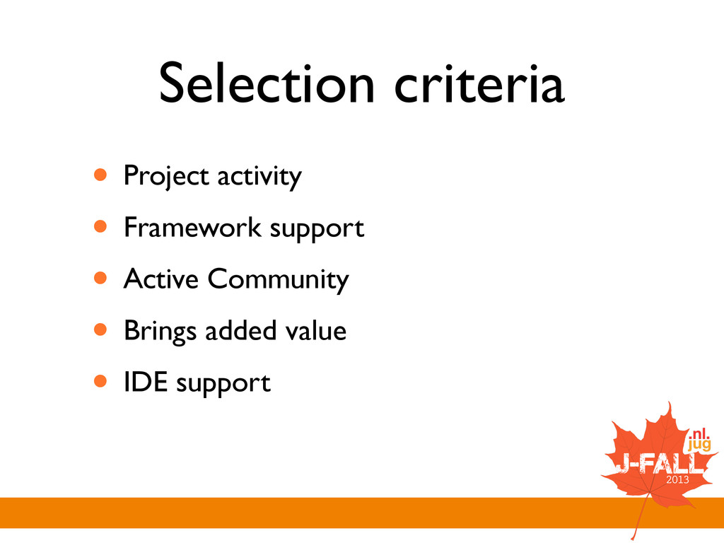 Selection criteria • Project activity  • Fram...