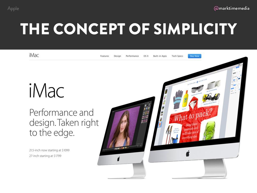 @marktimemedia THE CONCEPT OF SIMPLICITY Apple
