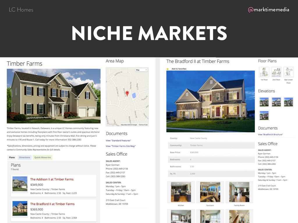 @marktimemedia NICHE MARKETS LC Homes