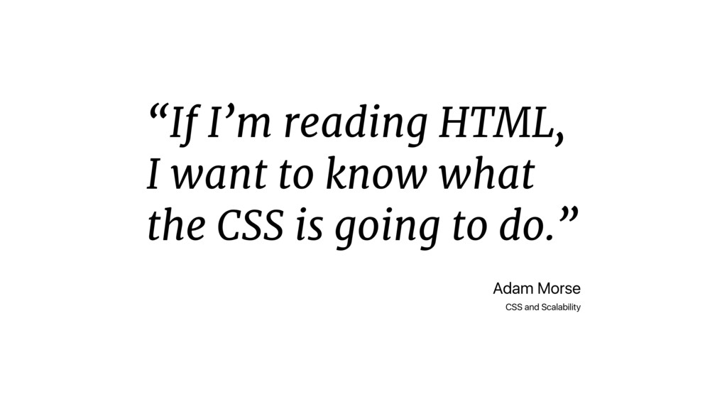 """If I'm reading HTML, I want to know what the C..."
