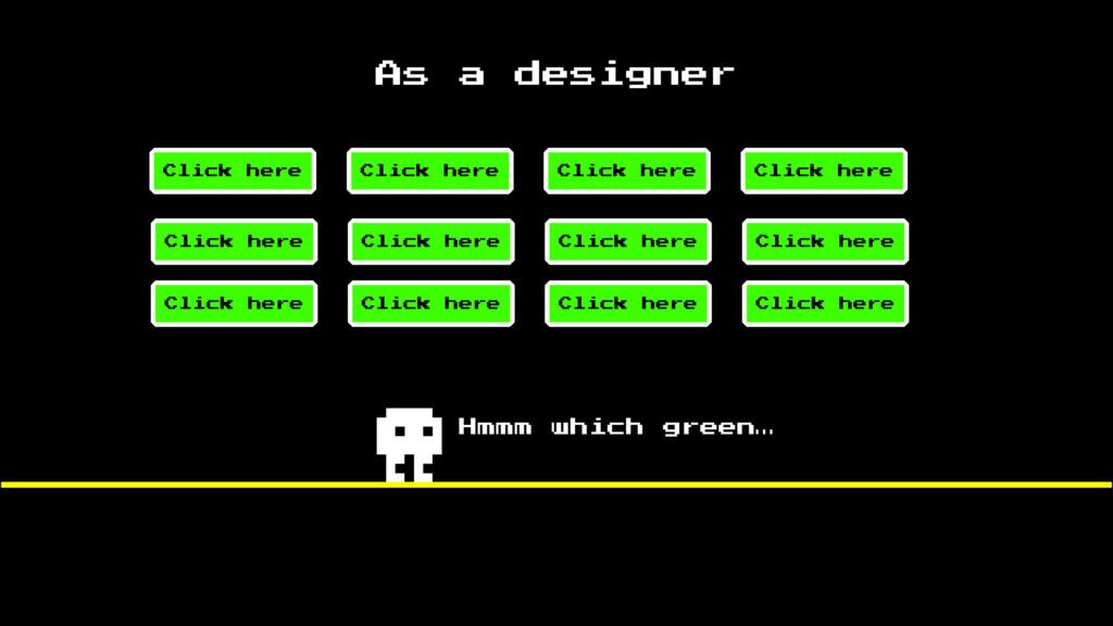 As a designer Hmmm which green…
