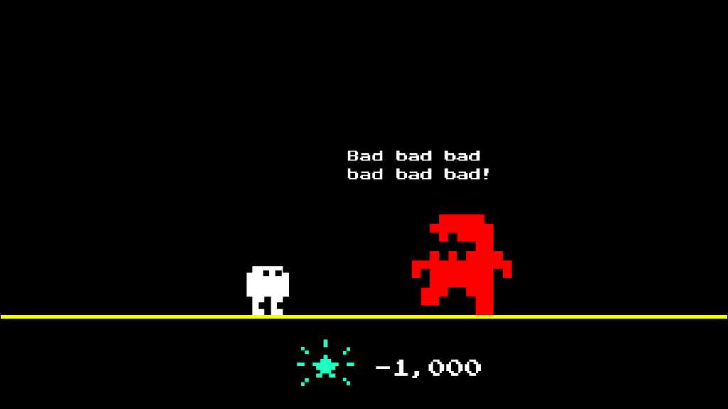 Bad bad bad bad bad bad! -1,000