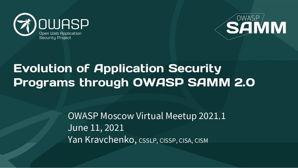 Evolution of Application Security Programs thro...