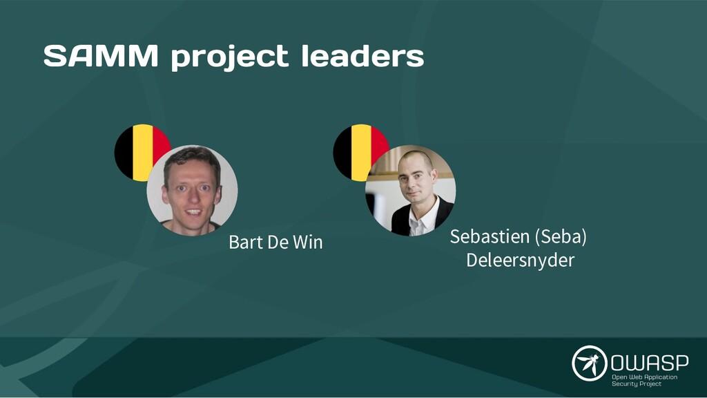 SAMM project leaders Bart De Win Sebastien (Seb...