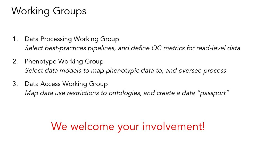 Working Groups 1. Data Processing Working Group...