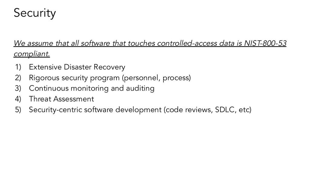 Security We assume that all software that touch...