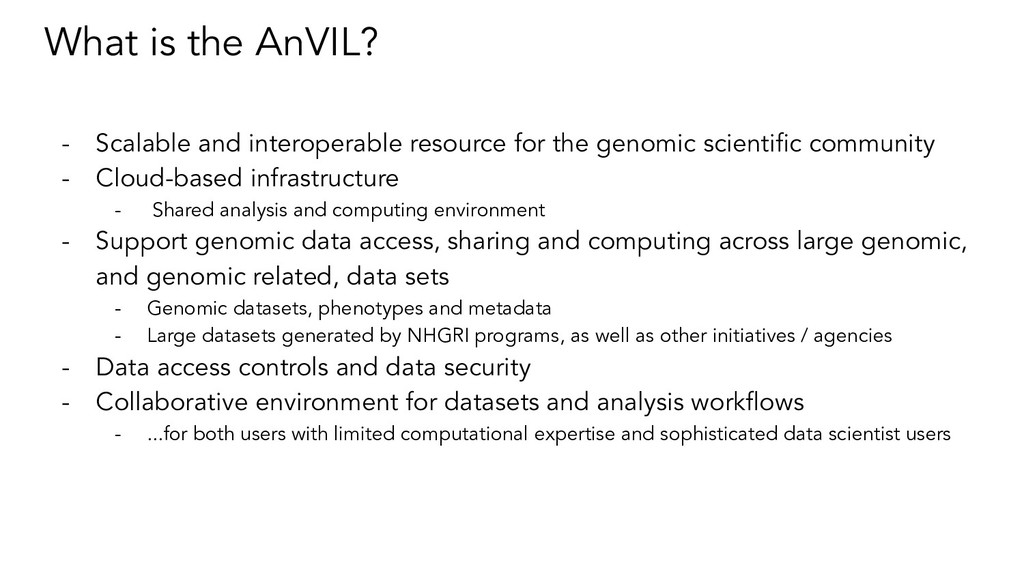What is the AnVIL? - Scalable and interoperable...