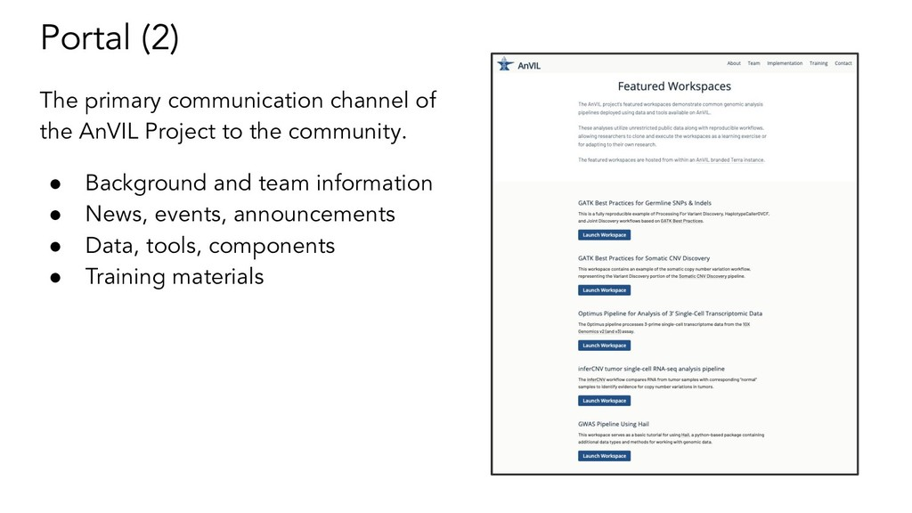 Portal (2) The primary communication channel of...