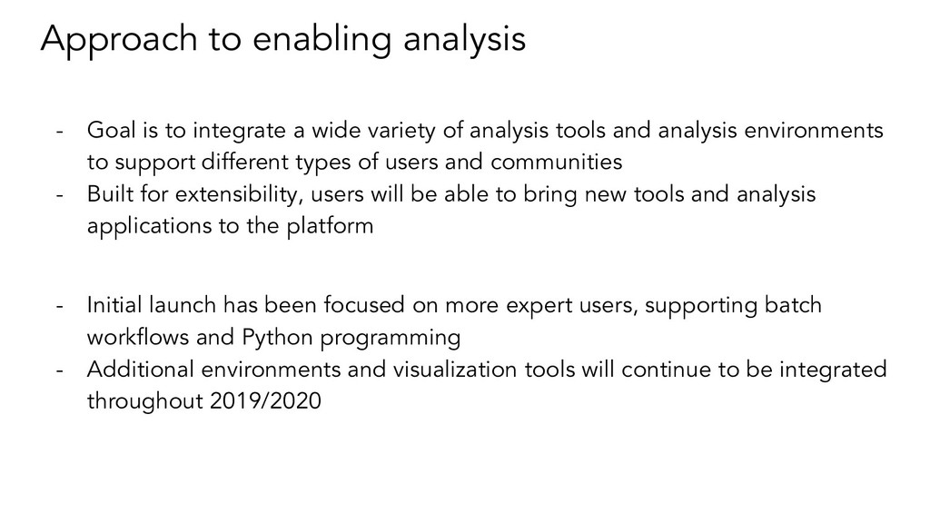 Approach to enabling analysis - Goal is to inte...