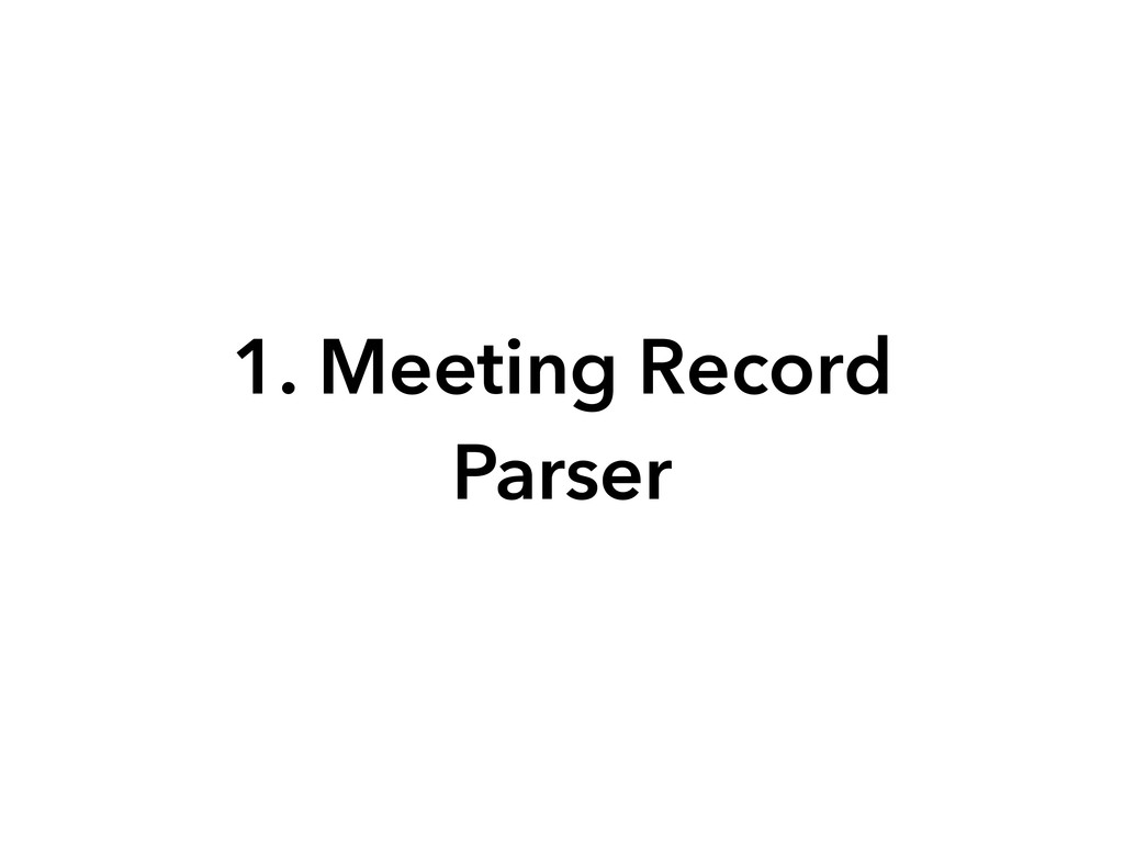 1. Meeting Record Parser