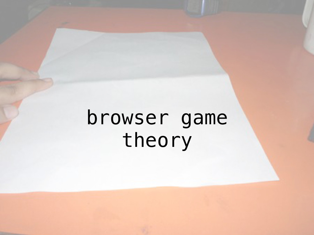 browser game theory