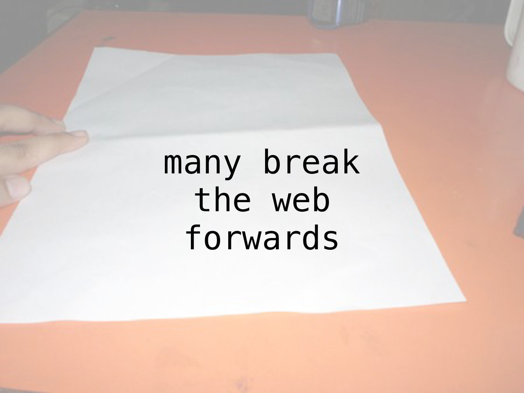 many break the web forwards