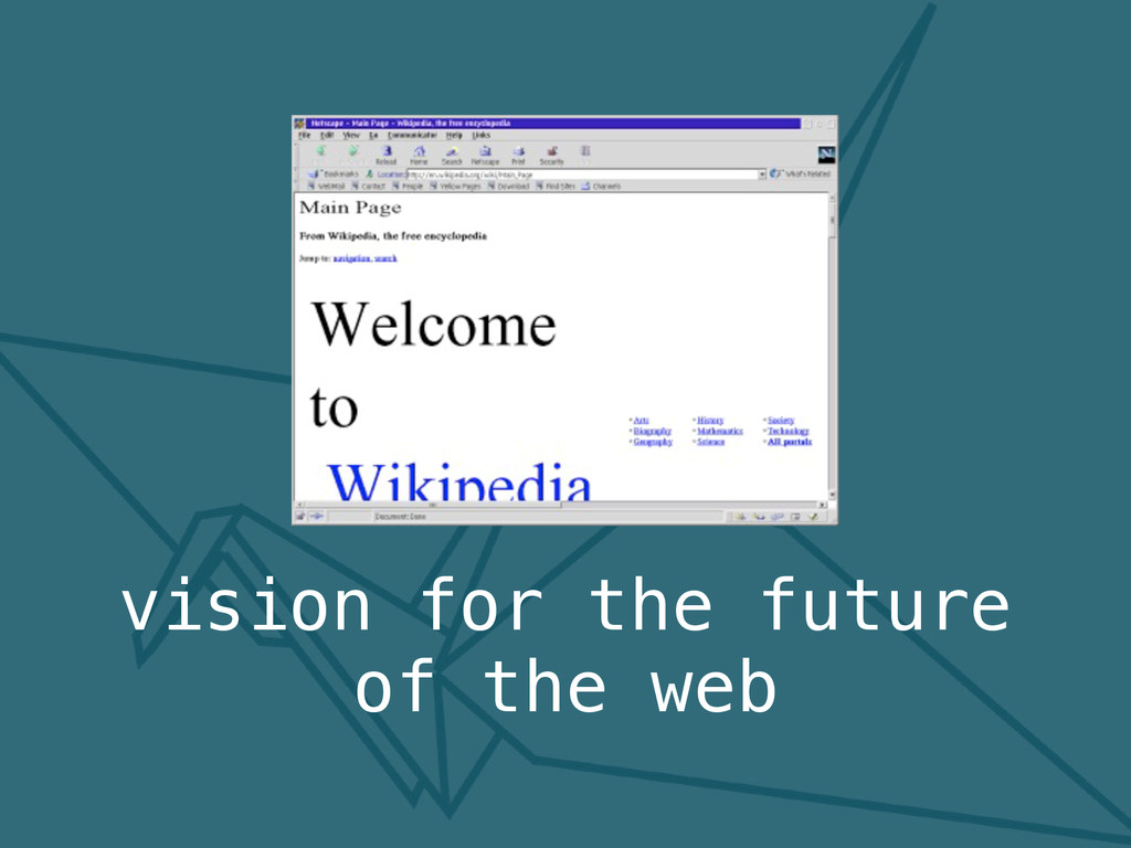 vision for the future of the web