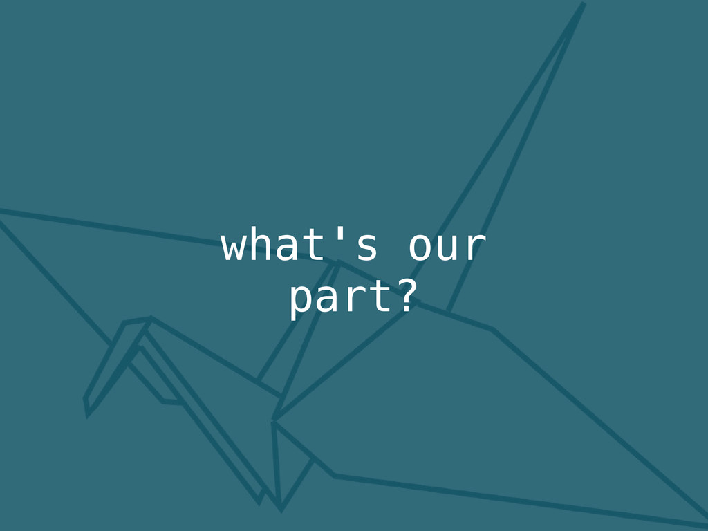 what's our part?