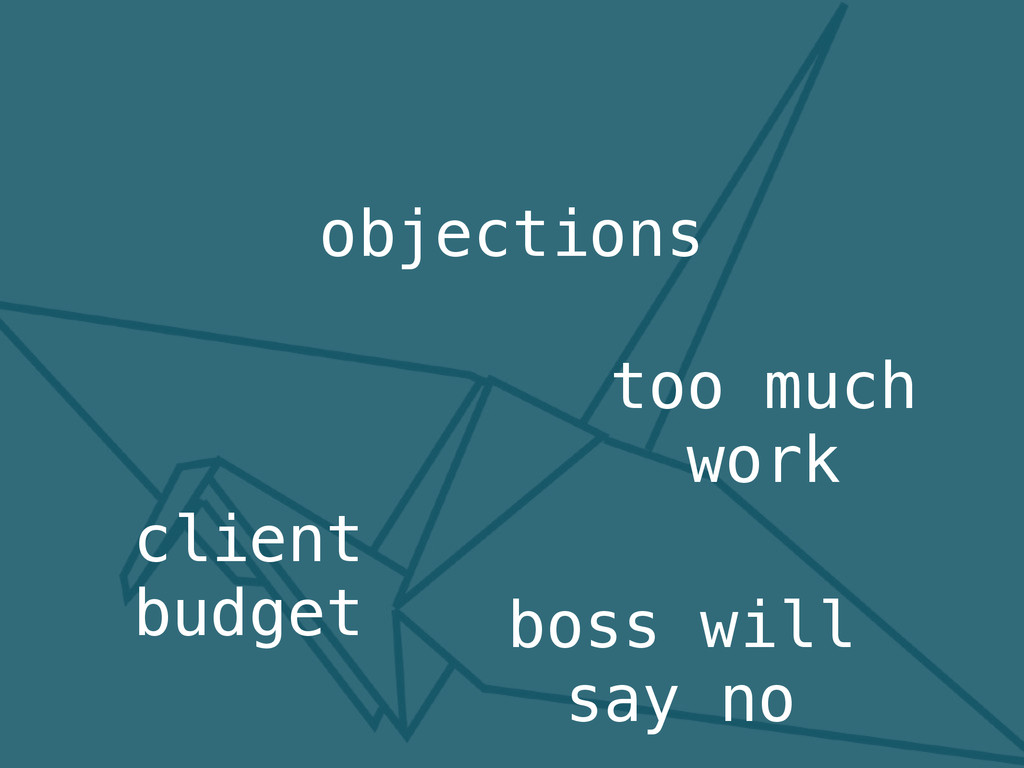 objections client budget too much work boss wil...
