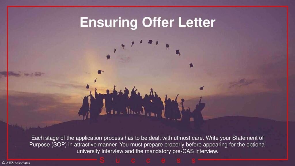 S u c c e s s Ensuring Offer Letter Each stage ...