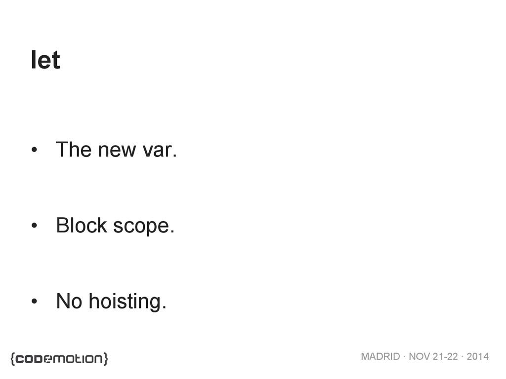 MADRID · NOV 21-22 · 2014 let • The new var. •...