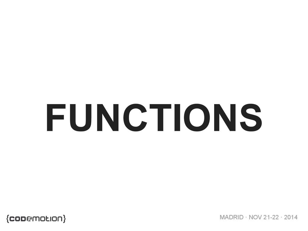 MADRID · NOV 21-22 · 2014 FUNCTIONS