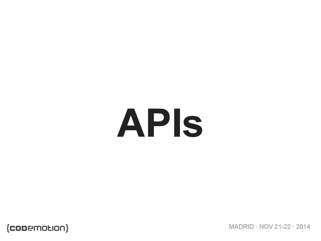MADRID · NOV 21-22 · 2014 APIs