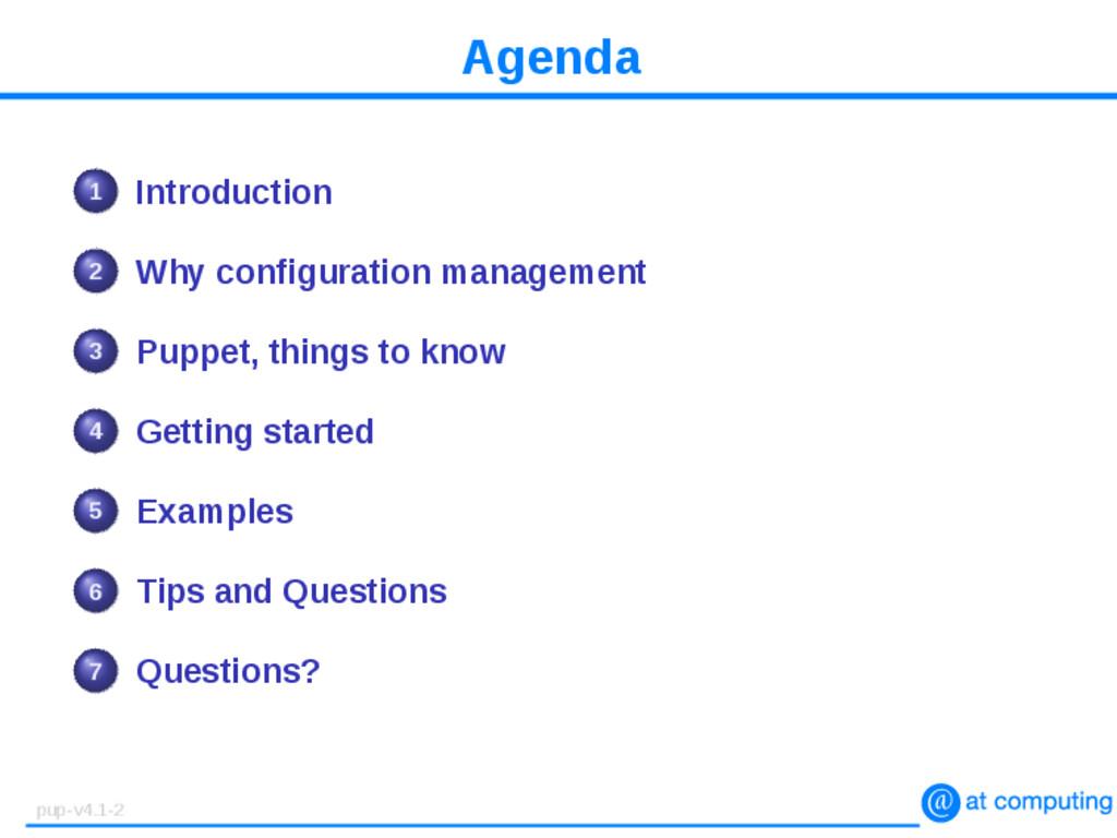 Agenda 1 Introduction 2 Why configuration manag...