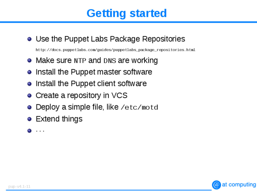 Getting started Use the Puppet Labs Package Rep...