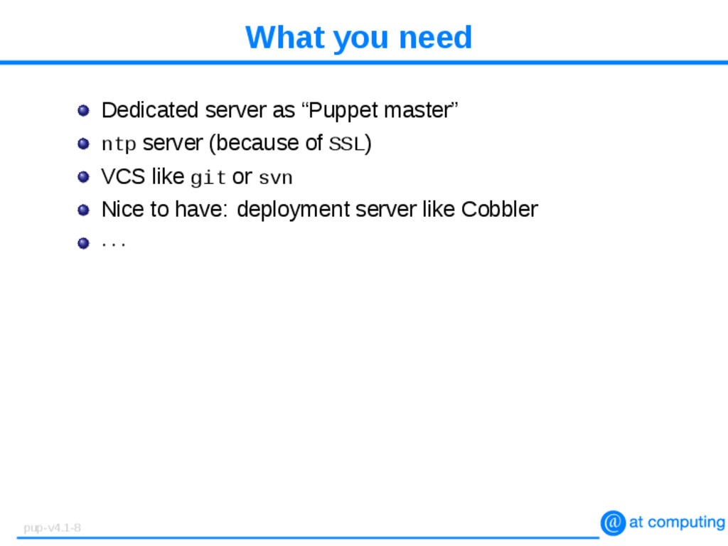 """What you need Dedicated server as """"Puppet maste..."""