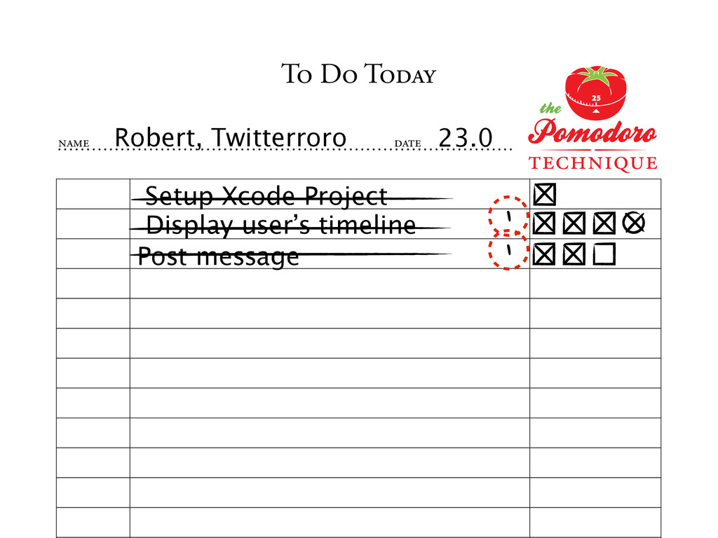 TO DO TODAY NAME DATE Robert, Twitterroro 23.0 ...