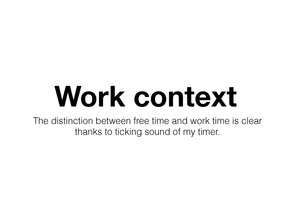 Work context The distinction between free time ...