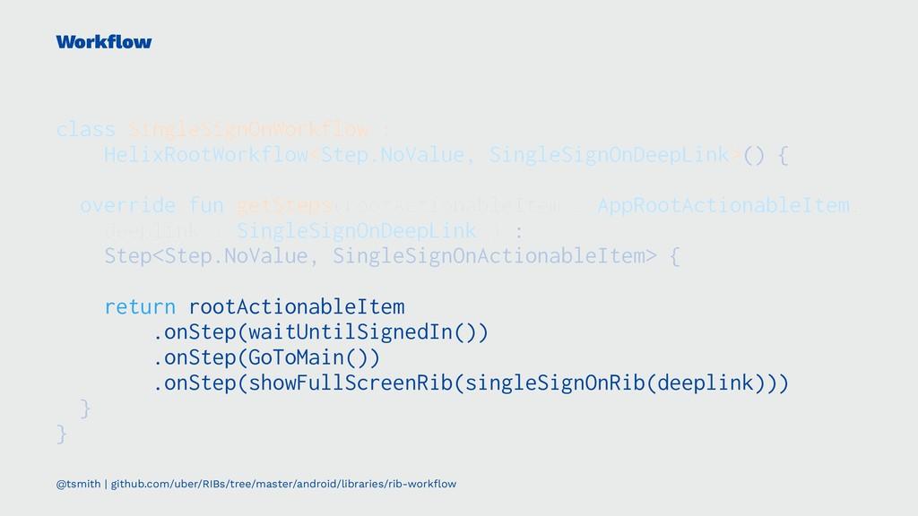 Workflow class SingleSignOnWorkflow : HelixRootW...