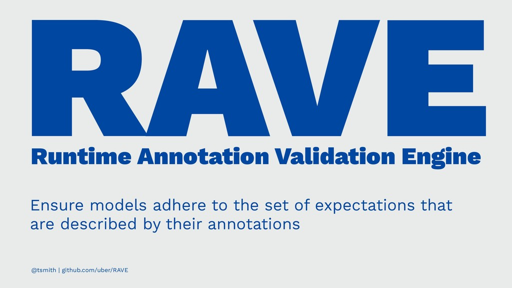 RAVE Runtime Annotation Validation Engine Ensur...