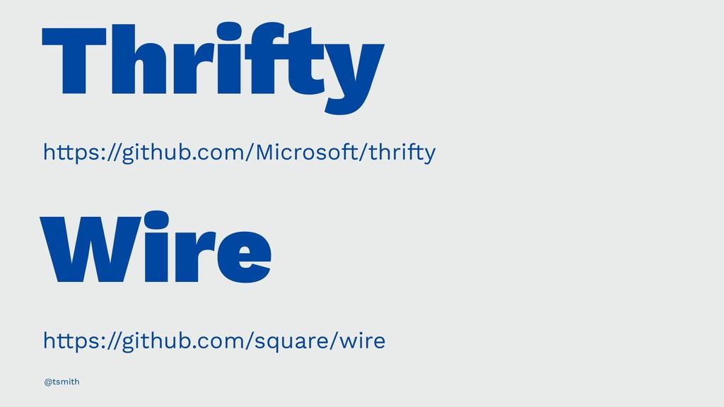 Thri!y https://github.com/Microsoft/thrifty Wir...