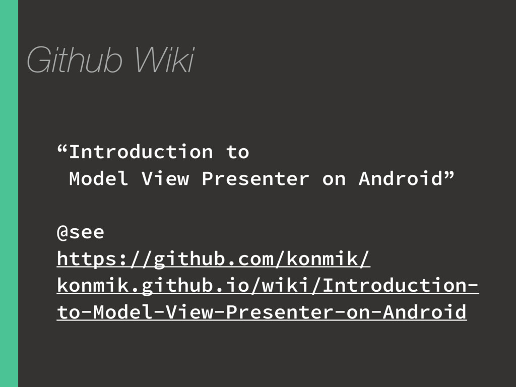 """Github Wiki """"Introduction to Model View Present..."""