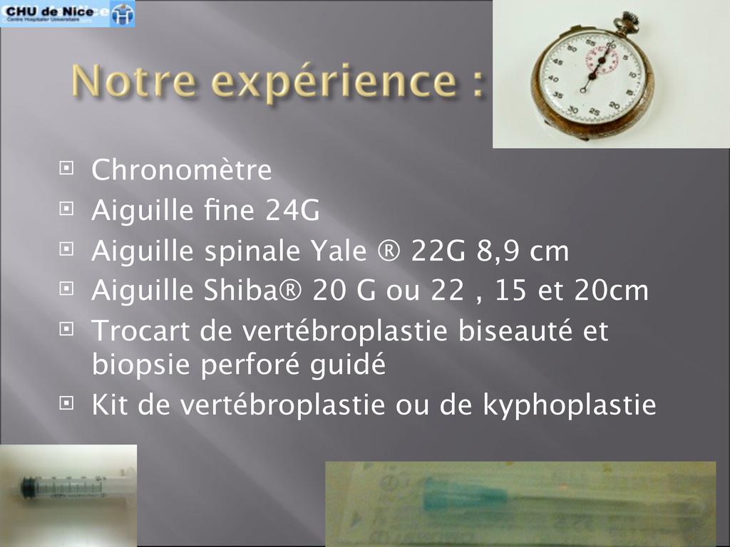  Chronomètre  Aiguille fine 24G  Aiguille spi...