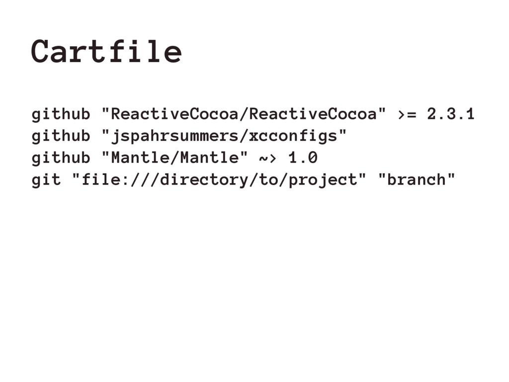 """Cartfile github """"ReactiveCocoa/ReactiveCocoa"""" >..."""