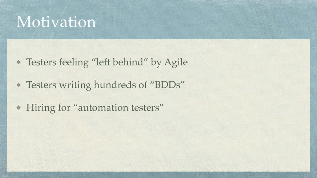 "Motivation Testers feeling ""left behind"" by Agi..."
